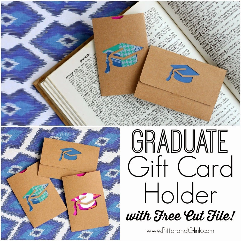 Create a cute #gift card holder for the #graduate in your life using the free #Silhouette cut file from PitterandGlink.com #graduation #graduationgift