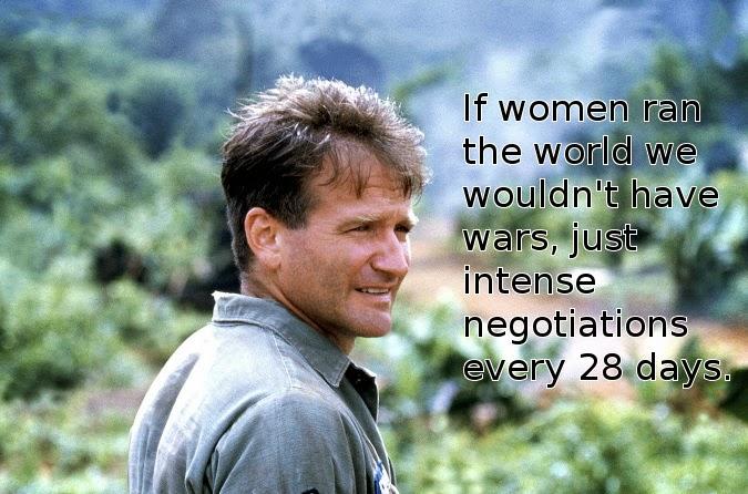 Robin Williams Women Presidents quote
