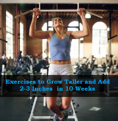 Exercises to Grow Taller and Add 2-3 Inches to Your Height in 10 Weeks