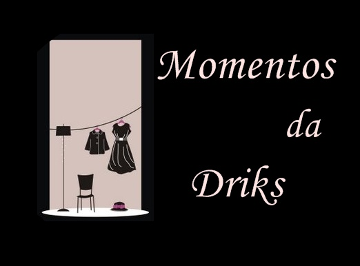 Momentos Driks