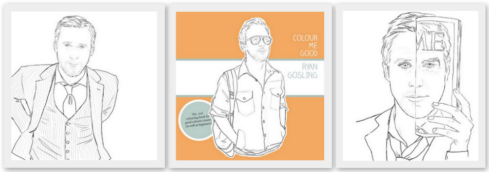 Starting With Our 3BM Favourite Get Ready To Swoon Over The Beautiful And Talented Drive Sensation Ryan Gosling A 15 Page Colouring Book That Will Have
