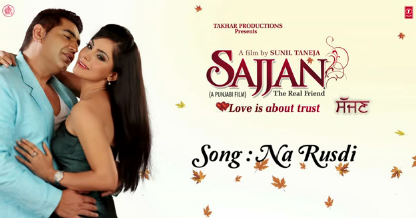 Na Rusdi Song Lyrics/Video - Sajjan – The Real Friend (2013)