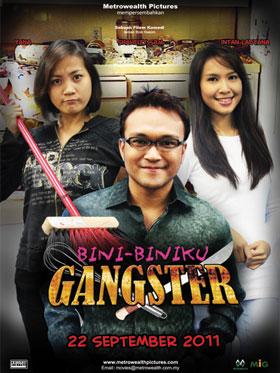 SINOPSIS FILEM TERBARU BINI-BINIKU GANGSTER 22 SEPTEMBER 2011