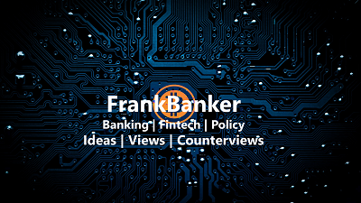 Read FrankBanker for Banking and Fintech articles