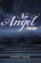 No Angel ~by Theresa Sneed