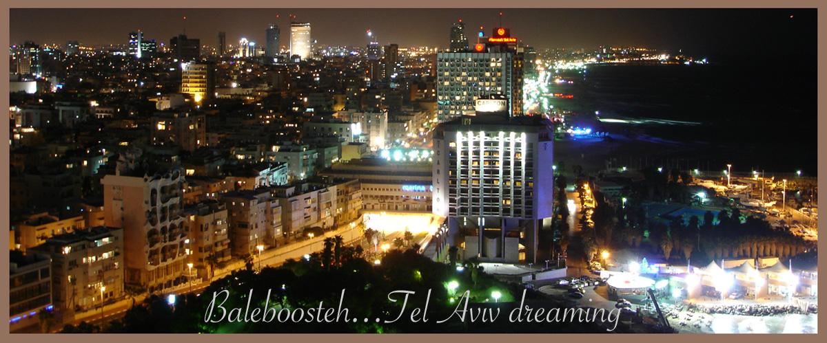 Baleboosteh - Tel Aviv Dreaming....