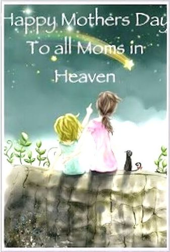 Missing My Mom In Heaven Quotes Fascinating Happy Mothers Day In Heaven Mom Images Quotes 2017 I Miss You Mom