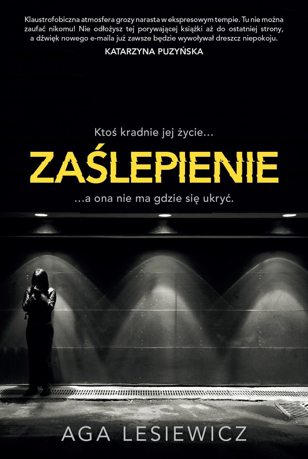Zaślepienie - Aga Lesiewicz 27.09