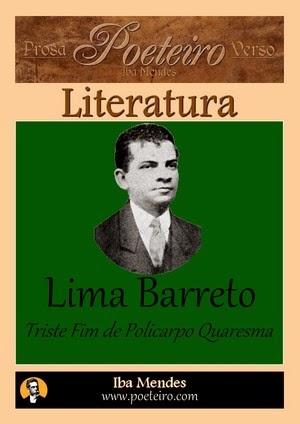 Lima Barreto - Triste Fim de Policarpo Quaresma - Iba Mendes