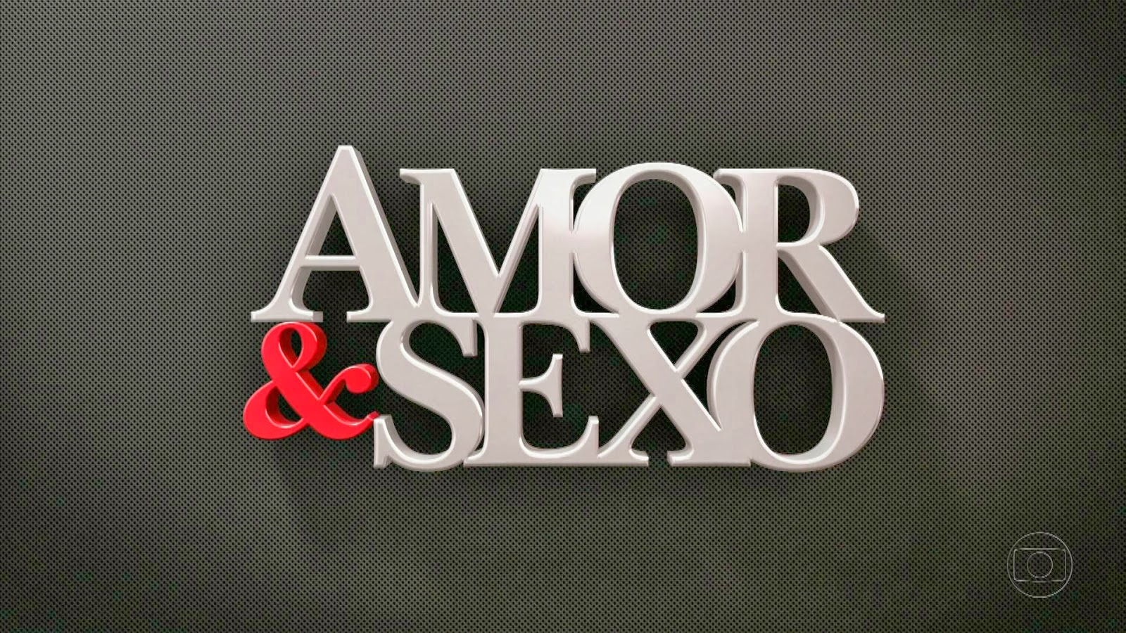 capa Download – Amor e Sexo – 05/12/2013 – HDTV