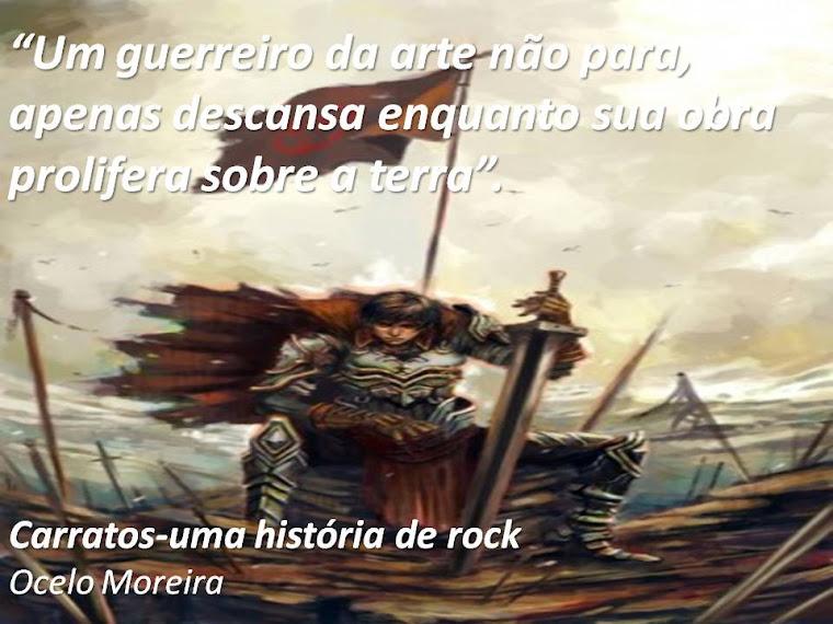 UM GUERREIRO DA ARTE NÃO PARA