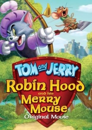 Filme Tom e Jerry - Robin Hood e Seu Ratinho Feliz 2012 Torrent