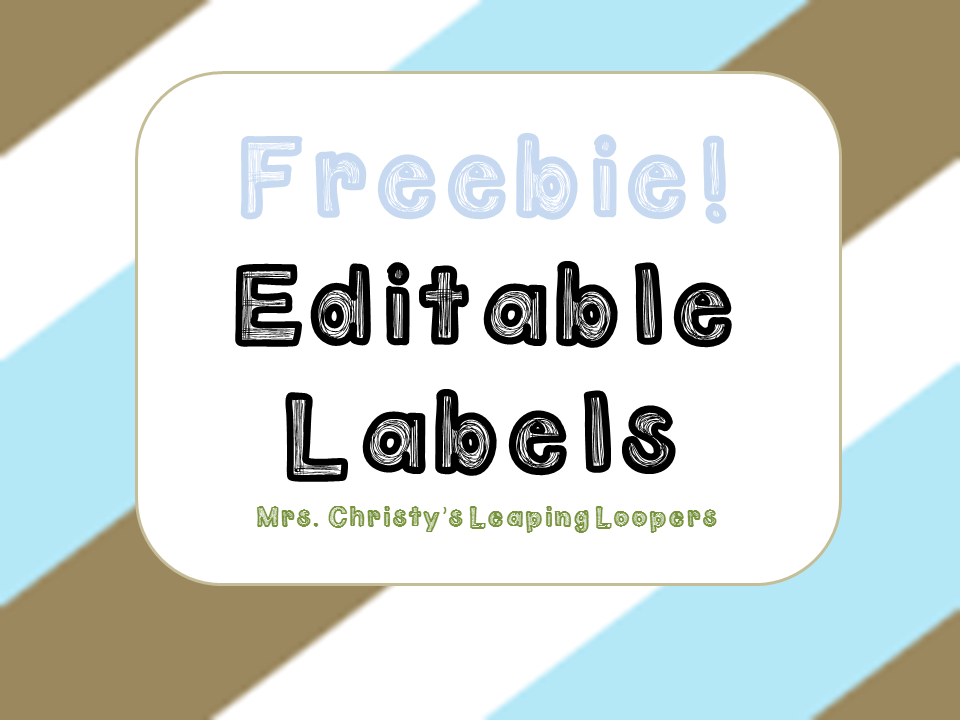 http://www.teacherspayteachers.com/Product/Freebie-Editable-lables-circles-rectangles-1379795
