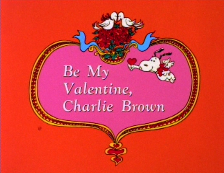 Holiday Film Reviews Be My Valentine Charlie Brown – Charlie Brown Valentine Cards