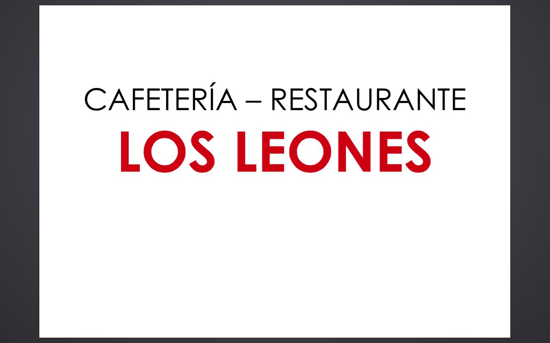 CAFETERÍA RESTAURANTE LOS LEONES