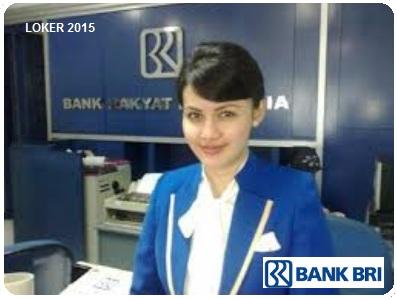 Loker Bank, Lowongan BRI, Info kerja BUMN, Karir Bank BRI