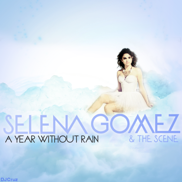 selena gomez a year without rain cover. Selena Gomez - A Year Without