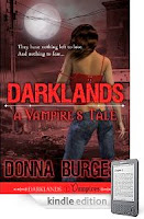 Donna Burgess' Darklands: A Vampire's Tale – our Kindle eBook of the Day is a sexy tale of survival and bloodlust at the edge of immortality. Now just $2.99 on Kindle, and here's a free sample!