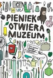 http://lubimyczytac.pl/ksiazka/224925/pieniek-otwiera-muzeum