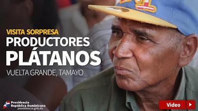 Visita sorpresa: productores de plátanos Tamayo tendrán agua y financiamiento