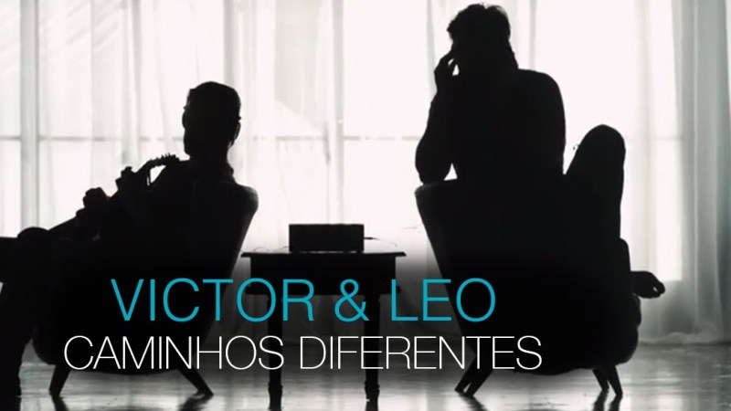 Victor e Leo - Caminhos Diferentes