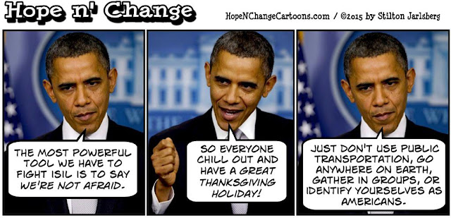 obama, obama jokes, political, humor, cartoon, conservative, hope n' change, hope and change, stilton jarlsberg, thanksgiving, terror, warning, isis, fear