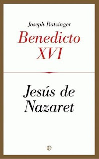 Jess de Nazaret - Joseph Ratzinger (Benedicto XVI)