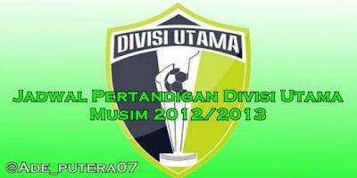Jadwal Pertandingan Divisi Utama Liga Indonesia 2013