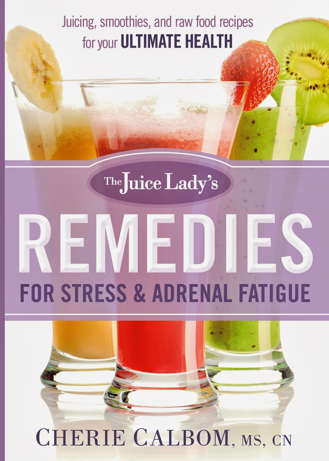 The Juice Lady's Remedies Book