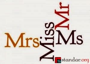 Perbedaan Mr, Mrs, Miss dan Ms