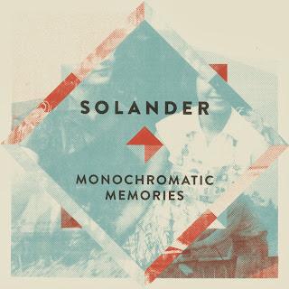 Solander - Monochromatic Memories