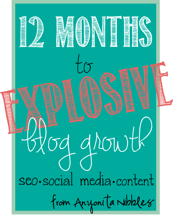 How to grow your blog by 600% in just one year from www.anyonita-nibbles.co.uk