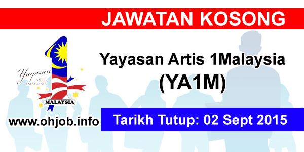 Jawatan Kerja Kosong Yayasan Artis 1Malaysia (YA1M) logo www.ohjob.info september 2015