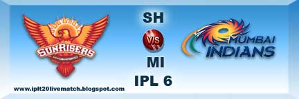 IPL 6 SRH vs MI Full Scorecards and Highlight