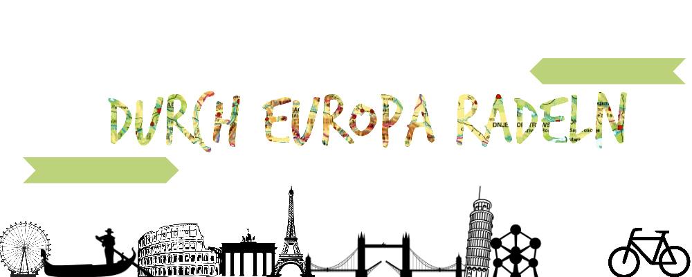 Durch Europa radeln
