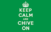 Happy Monday: Trial Date Moved Keep Calm and Chive on!