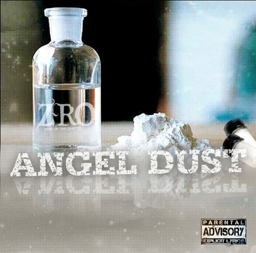 Z Ro   Angel Dust 2012