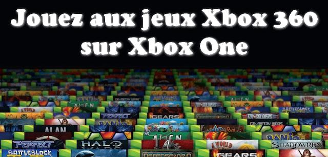 xbox one les nouveaux jeux xbox 360 r trocompatibles du mois de janvier 2016 cadeau. Black Bedroom Furniture Sets. Home Design Ideas