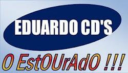 ....:::: EDUARDO ESTOURADO ::::....