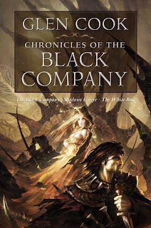 Chronicles of the Black Company: Books 1-3 by Glen Cook