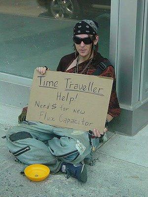 Time Traveler Homeless