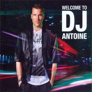 antonie Download   DJ Antoine   Welcome To DJ Antoine (2011)