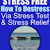 HOW TO DESTRESS WORK STRESS