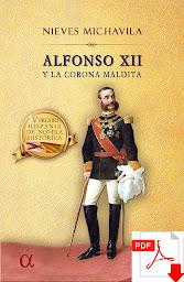 Capítulos 1-2 Alfonso XII y la corona maldita
