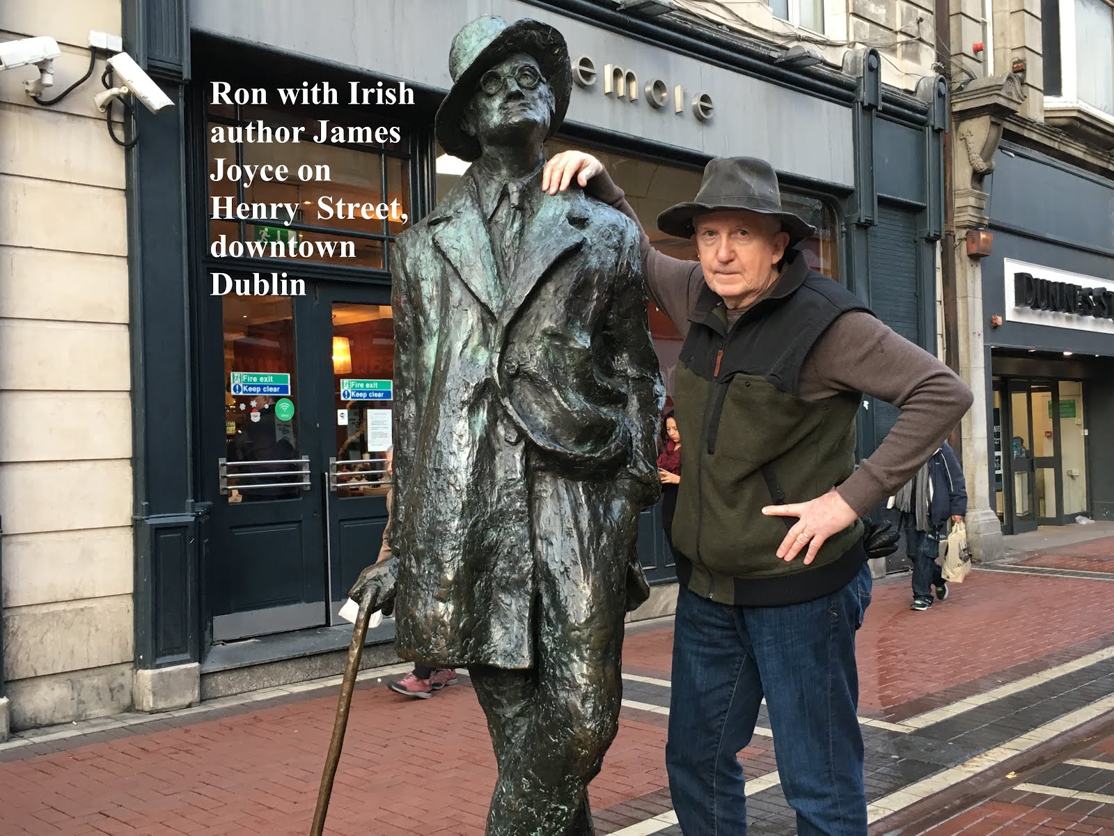 Ron with his friend author James Joyce in downtown Dublin.