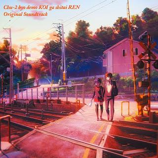 Chuunibyou demo Koi ga Shitai! Ren Original Soundtrack