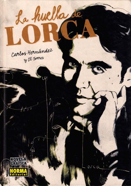 La huella de Lorca (Novela Gráfica). El Torre - C. Hernández