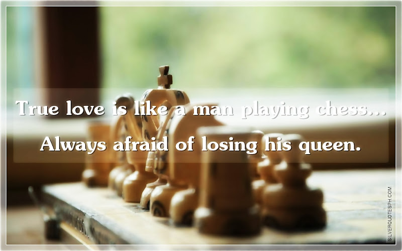 True Love Is Like A Man Playing Chess, Picture Quotes, Love Quotes, Sad Quotes, Sweet Quotes, Birthday Quotes, Friendship Quotes, Inspirational Quotes, Tagalog Quotes
