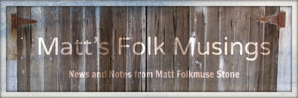 Matt's Folk Musings