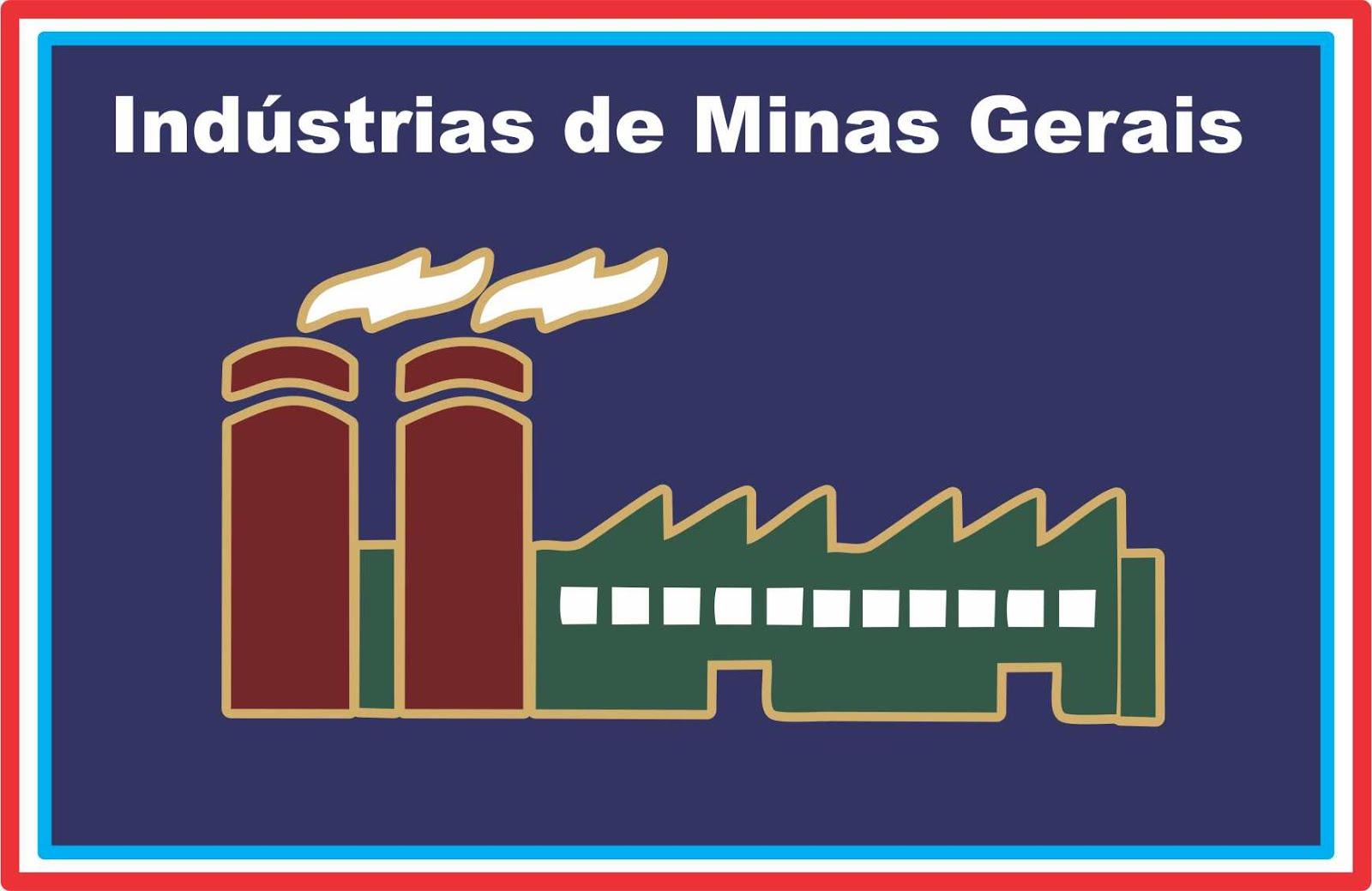 Indústrias do Estado de Minas Gerais